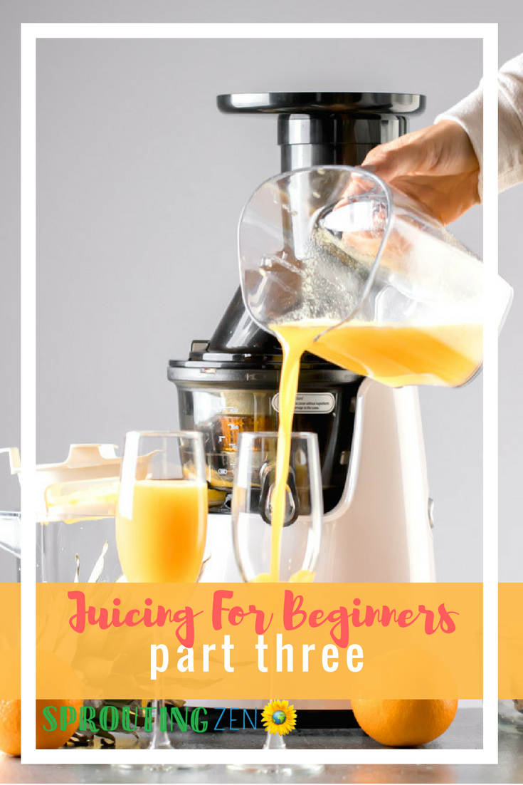 A three part series that breaks down some general information about juicing. This is Part Three. #juicing #juicingforbeginners #vegan #plantbased