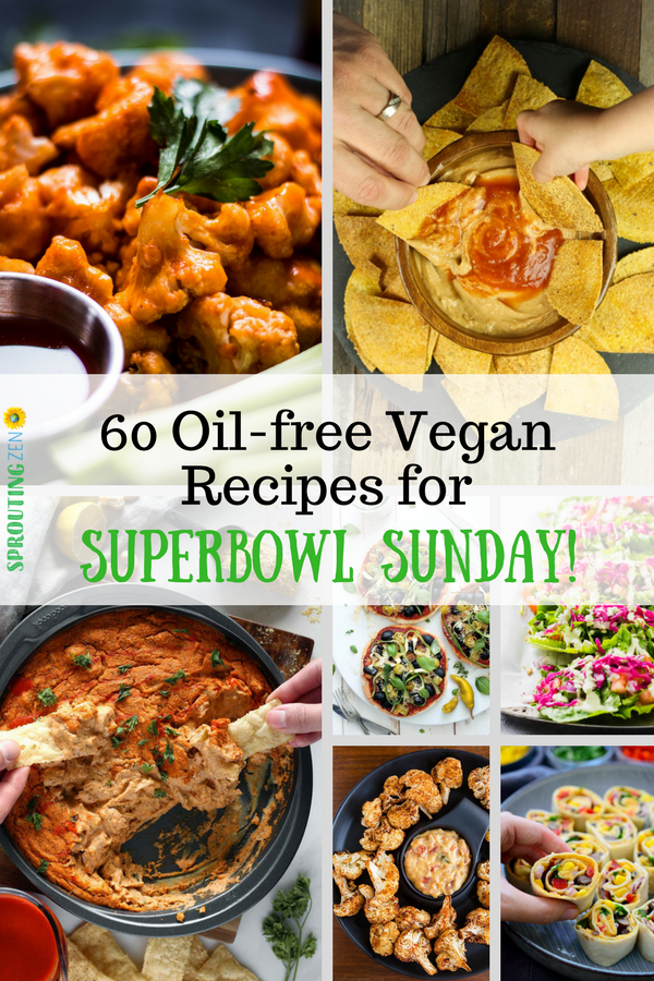 60 OIL Free Vegan Recipes That Are Perfect For Superbowl Sunday! #superbowlsunday #superbowlrecipes #vegan #plantbased #oilfree