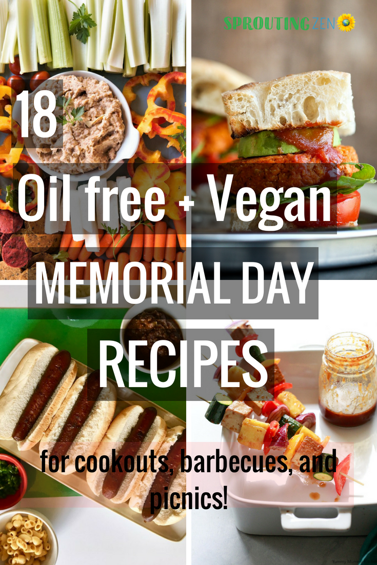 18 Delicious Oil free + Vegan Memorial Day Recipes that are perfect for summer cookouts, barbecues, and picnics! #oilfreeveganrecipes #memorialdayrecipes #vegan #plantbased