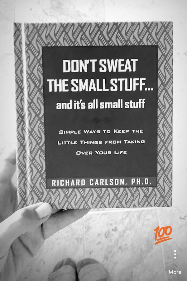 The book Don't Sweat The Small Stuff