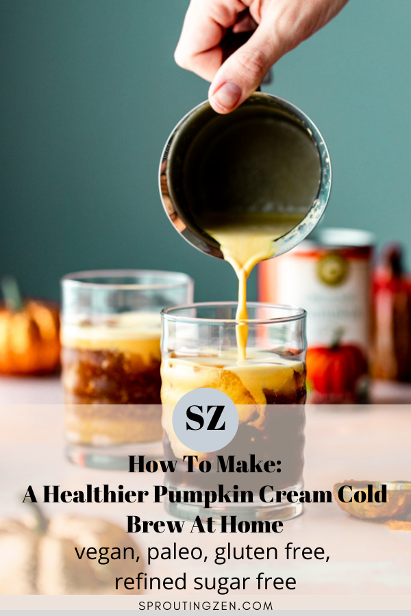 How To Make A Healthier Pumpkin Cream Cold Brew At Home