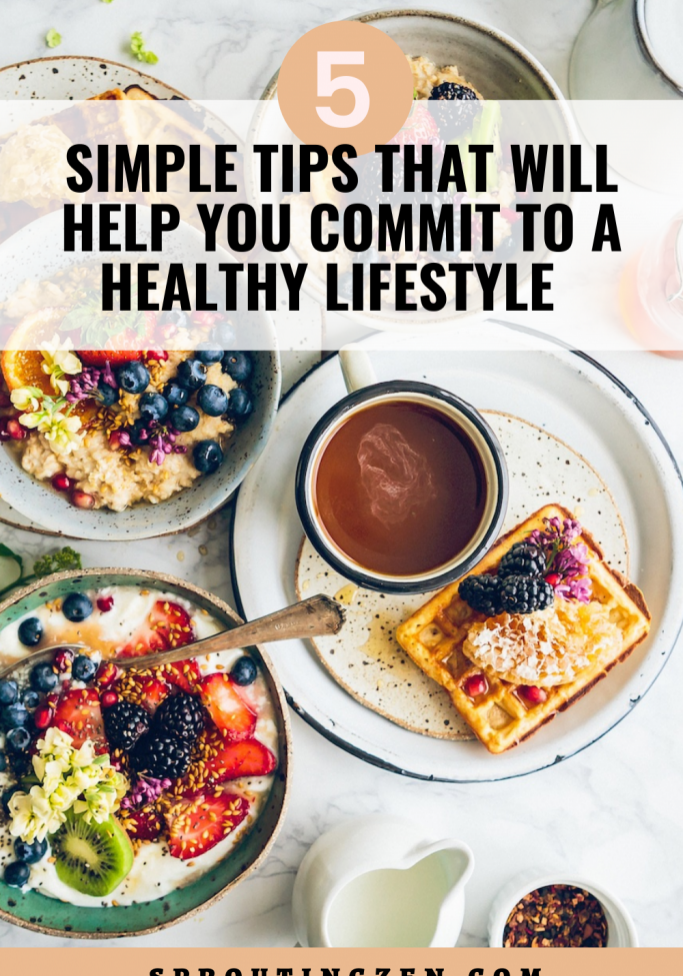 tips to help you commit to a healthy lifestyle